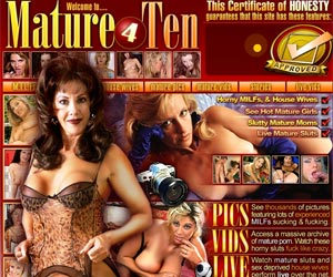 Mature 4 Ten - See Hot Mature Girls, Slutty Mature Moms, Live Mature Sluts